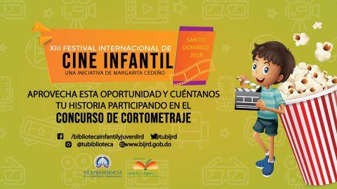 La Vicepresidencia de la República y la Biblioteca Infantil y Juvenil República Dominicana (BIJRD) otorgaron una prórroga para la participación en el Concurso de Cortometrajes Dominicanos que se realizará en el XIII Festival Internacional de Cine Infantil Santo Domingo 2018 (FICIRD).